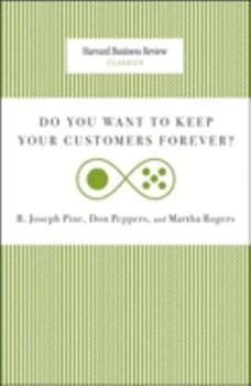 Do You Want to Keep Your Customers Forever? 142214027X Book Cover