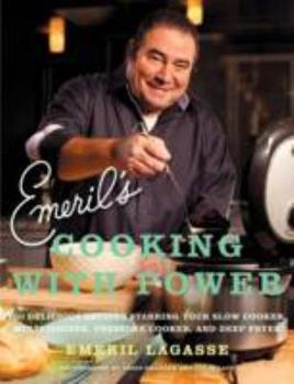 Emeril's Cooking with Power 0061742988 Book Cover