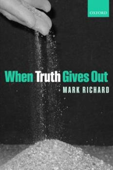 When Truth Gives Out 0199239959 Book Cover