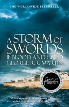 A Storm of Swords: Part 2 Blood and Gold - Book  of the A Song of Ice and Fire