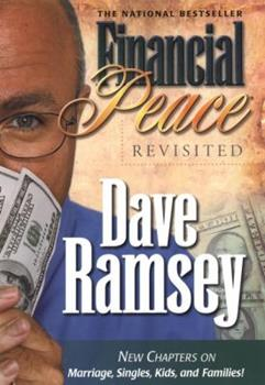Hardcover Financial Peace Revisited : New Chapters on Marriage, Singles, Kids and Families Book