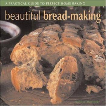 Beautiful Bread Making 1844760227 Book Cover
