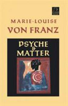 Psyche and Matter 1570626200 Book Cover