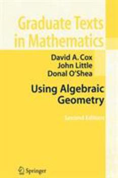 Paperback Using Algebraic Geometry Book