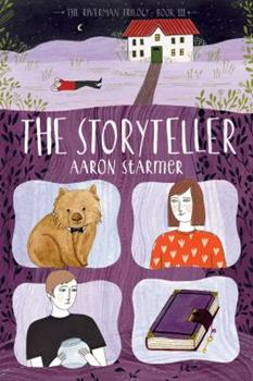 The Storyteller: The Riverman Trilogy, Book III - Book #3 of the Riverman Trilogy
