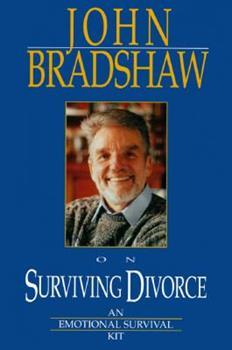 John Bradshaw on Surviving Divorce 1561112143 Book Cover