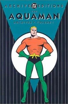 The Aquaman Archives 1 - Book  of the DC Archive Editions