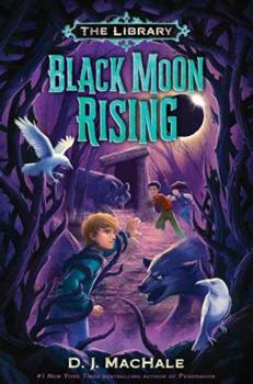 Black Moon Rising - Book #2 of the Library