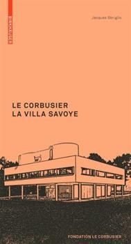 Paperback Le Corbusier. La Villa Savoye [French] Book