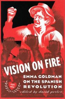 Vision on Fire: Emma Goldman on the Spanish Revolution 0961034823 Book Cover