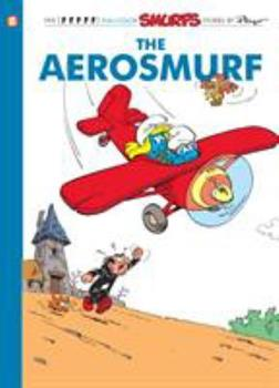 The Smurfs #16: The Aerosmurf - Book #14 of the Les Schtroumpfs / The Smurfs