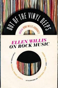 Paperback Out of the Vinyl Deeps: Ellen Willis on Rock Music Book