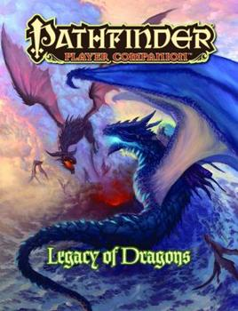 Pathfinder Player Companion: Legacy of Dragons - Book  of the Pathfinder Player Companion