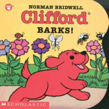 Clifford Barks! - Book  of the Clifford the Big Red Dog