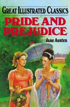 Pride and Prejudice - Book  of the Great Illustrated Classics