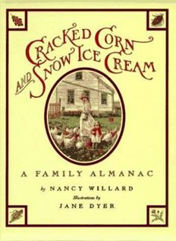 Cracked Corn and Snow Ice Cream: A Family Almanac 015227250X Book Cover