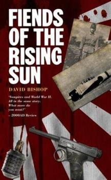 Fiends of the Rising Sun - Book  of the Fiends of the Eastern Front