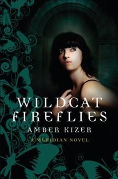 Wildcat Fireflies 0385908032 Book Cover