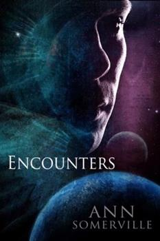 Encounters  (Encounters, #1 - 2) - Book  of the Encounters