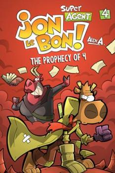 The Prophecy of 4 - Book #4 of the L'agent Jean