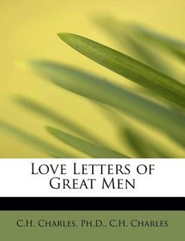 Paperback Love Letters of Great Men Book