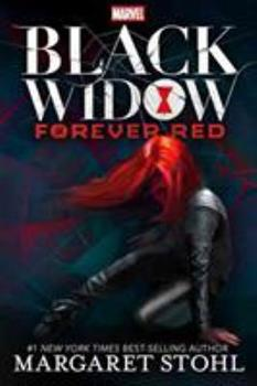 Black Widow: Forever Red 1484776453 Book Cover