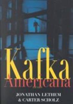 Kafka Americana: Fiction 039332253X Book Cover