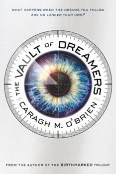 The Vault of Dreamers 1250068258 Book Cover