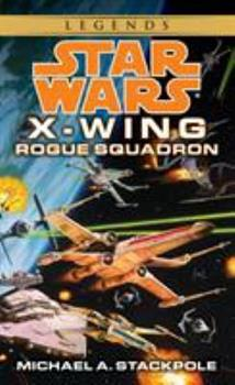 Rogue Squadron - Book  of the Star Wars Legends