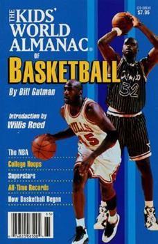 The Kids' World Almanac of Basketball 0886877768 Book Cover