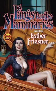Fangs for the Mammaries 1439133921 Book Cover