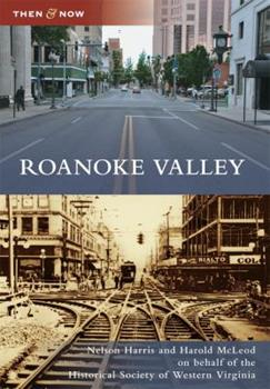 Roanoke Valley - Book  of the  and Now