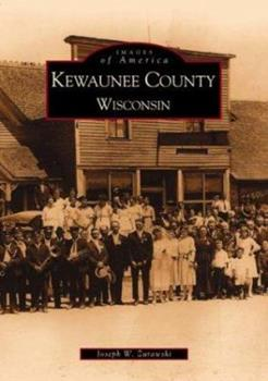 Paperback Kewaunee County, Wisconsin (Images of America) Book