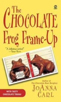The Chocolate Frog Frame-Up (Chocoholic Mystery, Book 3) 0451209850 Book Cover