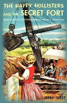 The Happy Hollisters and the Secret Fort - Book #9 of the Happy Hollisters