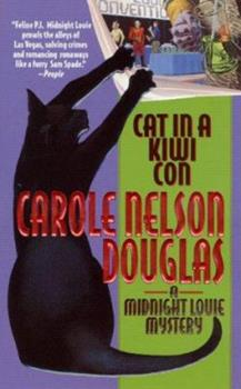 Cat in a Kiwi Con - Book #12 of the Midnight Louie