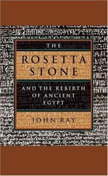 The Rosetta Stone and the Rebirth of Ancient Egypt - Book  of the Wonders of the World