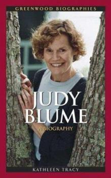 Judy Blume: A Biography - Book  of the Greenwood Biographies