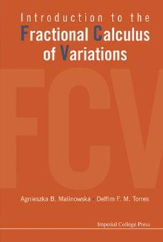 Hardcover Introduction to the Fractional Calculus of Variations Book