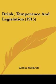 Paperback Drink, Temperance And Legislation (1915) Book