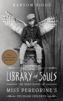 Paperback Library of Souls : The Third Novel of Miss Peregrine's Peculiar Children Book