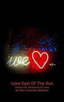 Love East of the Sun