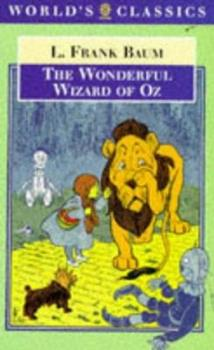 Paperback The Wonderful Wizard of Oz (The World's Classics) Book