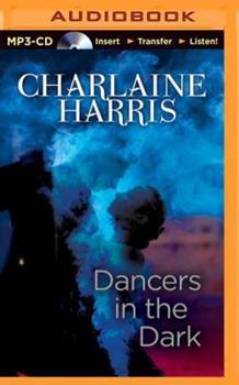 Dancers in the Dark - Book #4.3 of the Sookie Stackhouse