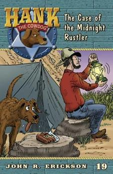 The Case of Midnight Rustler - Book #19 of the Hank the Cowdog