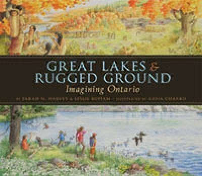 Great Lakes & Rugged Ground 1554691052 Book Cover