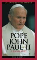 Pope John Paul II: A Biography - Book  of the Greenwood Biographies