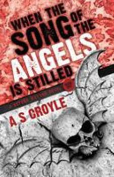 When the Song of the Angels is Stilled - Book #1 of the Before Watson