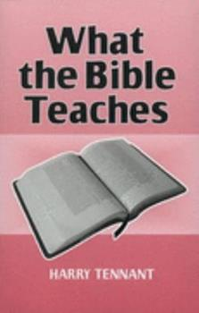 Paperback What the Bible Teaches Book