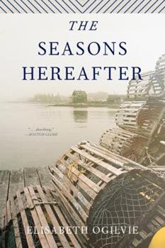 The Seasons Hereafter (Joanna Bennett's Island Series: The Lover's Trilogy, Book II) - Book #5 of the Bennett's Island #0.1